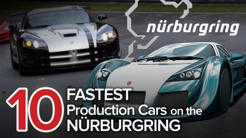 What Are 10 Fastest Cars On Nurburgring